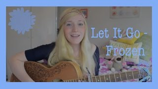 Let It Go - Frozen (cover) by Charlotte Campbell