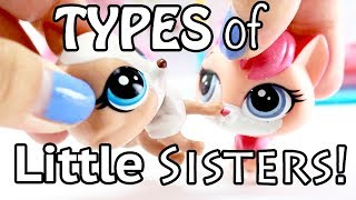 LPS - 10 Types of Little Sisters