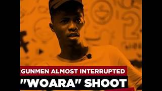 "We Were Attacked By Gunmen During The Shoot Of ""Woara"" – Kwesi Arthur"