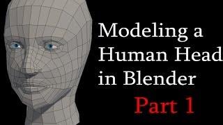 How to Model a Low Poly Human Head in Blender: Part 1