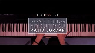 Majid Jordan - Something About You | The Theorist Piano Cover
