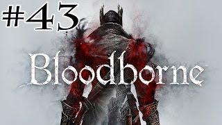Bloodborne :: Millbee Plays - Part #43 {Yahar'Gul, Unseen Village}