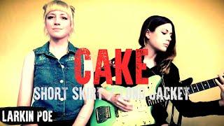 Larkin Poe | CAKE Cover (