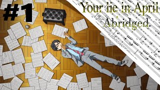Your Lie In April Abridged Episode 1 [Mommy Issues]