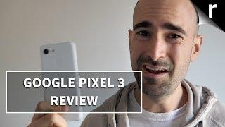Google Pixel 3 Review | Don