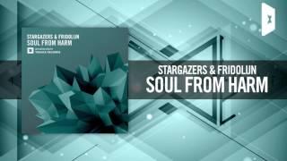 Stargazers & Fridolijn - Soul From Harm FULL (Amsterdam Trance)