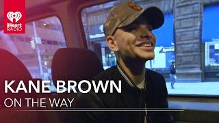 Kane Brown // On the Way