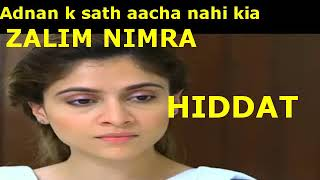 Zalim Nimra | Drama Serial Hiddat Part 2 | Nimra