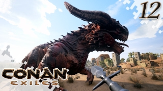 CONAN EXILES - Dragon Hunting! - EP12 (Gameplay)