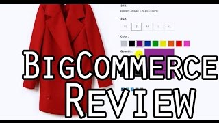 BigCommerce Review, DETAILED Walkthrough, See Features & Options