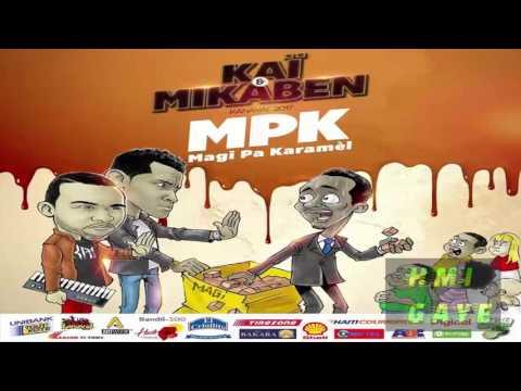 KAI Mikaben - Magi Pa Karemel (MPK) [Kanaval 2017]