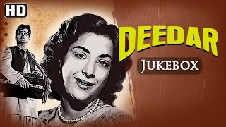Deedar {HD} - Dilip Kumar - Nargis Dutt - Naushad Hits - Old Hindi Songs