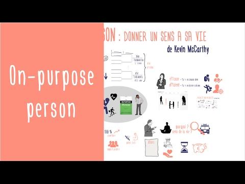 Donner un sens à sa vie : On Purpose Person de Kevin McCarthy