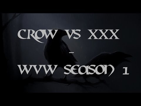 Crow vs XxX - WwW season 1