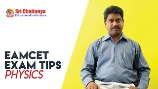 2018 EAMCET EXAM TIPS | PHYSICS | SRI CHAITANYA