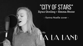 City of Stars - La La Land cover // Karina Noelle