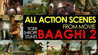 Baaghi Movie Baaghi 2 Action Adventure Movie Tiger Shroff New Movie Full Action 2018 Indian Movie
