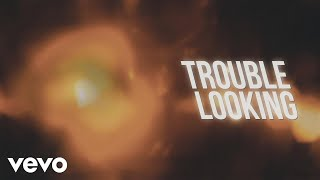 Chris Young - Trouble Looking (Lyric Video)
