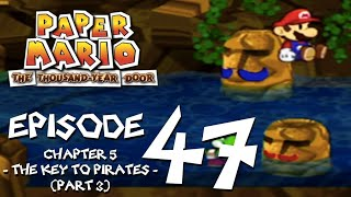 Let's Play Paper Mario: The Thousand-Year Door - Episode 47 - The