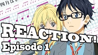 REACTION: Your Lie In April - Episode 1