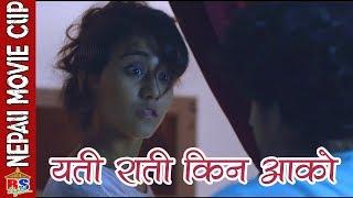 यती राती किन आको  || Nepali Movie Clip || Hostel Returns