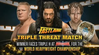 WWE Fast Lane Promo 2016 -  Dean Ambrose vs. Brock Lesnar vs. Roman Reigns