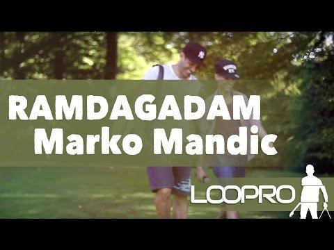MARKO MANDIC - RAMDAGADAM ( LOOPRO RIDM COVERS )