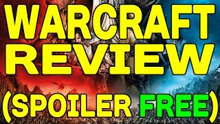 WARCRAFT: The Beginning REVIEW (Spoiler Free) !!