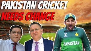 Pakistan Cricket needs CHANGE | No more jokes