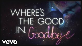 The Script - No Good In Goodbye (Lyric Video)