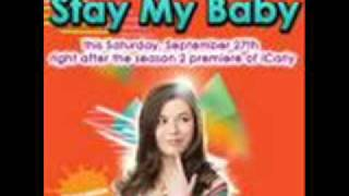Stay My Baby by Miranda Cosgrove