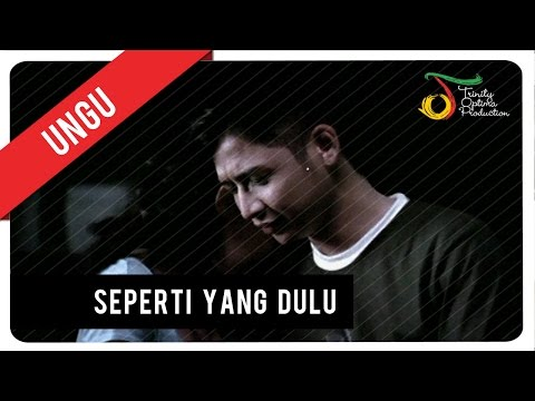 Download UNGU - Seperti Yang Dulu | Official Video Clip On ELMELODI.CO