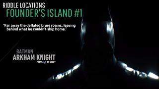 BATMAN: ARKHAM KNIGHT - Riddle Locations - Founder's Island #1