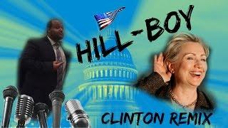 Hill-Boy (Clinton Remix) by Quinton Guyton Hillary Clinton 2016 anthem