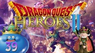 DÜSTERE ERKENNTNIS ♦ Die Zeit ist gekommen ♦ Let´s Play Dragon Quest Heroes 2 「PS4」 #39 [deutsch]