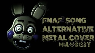 [FNAF SFM] Five Nights At Freddy's Song Alternative Metal Cover (Mia&Rissy)