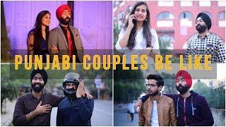 Punjabi Couples Be Like | Harshdeep Ahuja