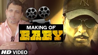 Making of BABY (Full Video) | Akshay Kumar, Neeraj Pandey | T-Series