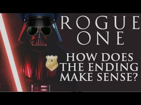 Rogue One : A Star Wars Story - Does the Ending Make Sense? | Renegade Cut