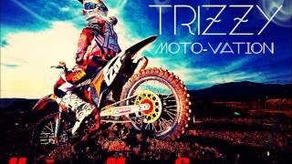 """TRiZZY TRAE© - """"Moto-vation"""" (Dirtbike song) @RMG"""