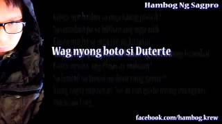 Wag Nyong Boto Si Duterte   Hambog Ng Sagpro