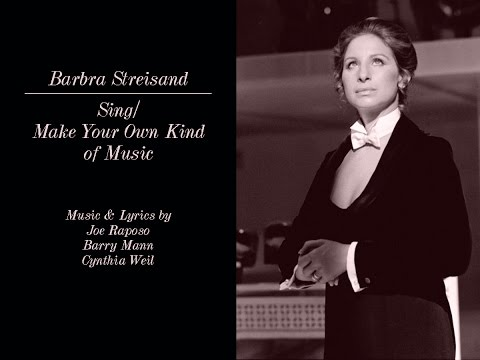 Barbra Streisand - SingMake Your Own Kind of Music
