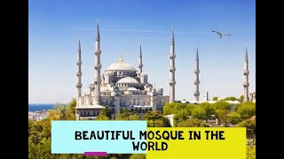 TOP 25 Beautiful mosque in the world 2016