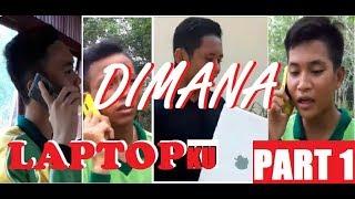 DIMANA LAPTOPKU PART1 the movie