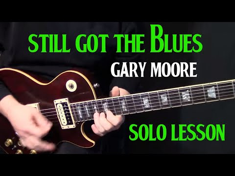 Xxx Mp4 How To Play Still Got The Blues On Guitar By Gary Moore Guitar Solo Lesson 3gp Sex