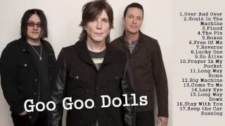 Goo Goo Dolls - Greatest Hits
