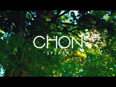CHON - Splash (Official Music Video)
