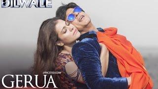 Gerua   Dilwale   Full Song with LYRICS   Shahrukh Khan   Kajol   Pritam