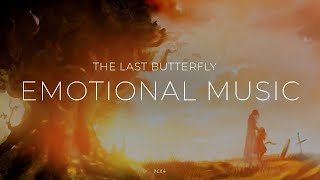 - The Last Butterfly - (Beautiful Sad Piano Violin Music Soundtrack)