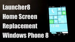 Launcher8 Home Screen Replacement Windows Phone 8 Style Launcher